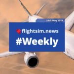 flightsim.news Weekly: Issue 3, May 25th