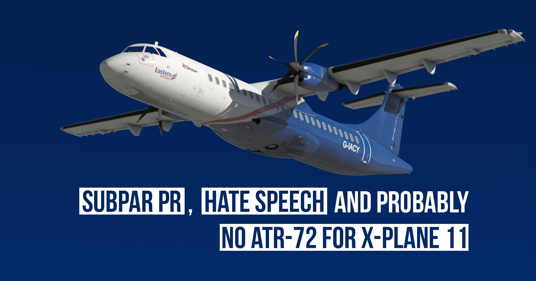 The debacle with the Milviz ATR 72 for X-Plane 11